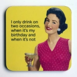 Drink On Two Occasions Coaster