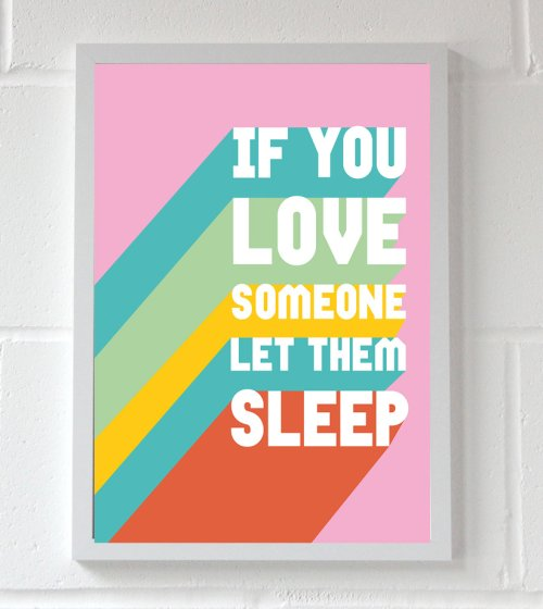 Let Them Sleep Wall Print A3