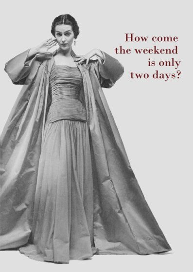 Two Day Weekend Greeting Card