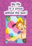 My life is a circus