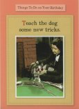 Teach the Dog