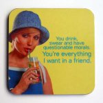 A Friend Coaster