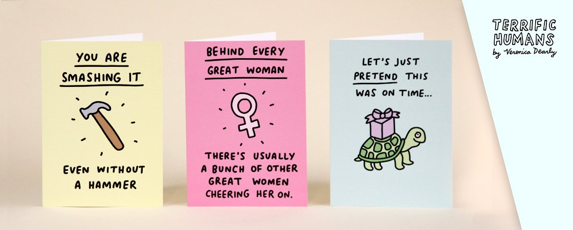 Uplifting and funny cards from Veronica Dearly