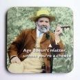 Age Doesn't Matter Coaster - CTC0427
