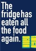 The Fridge Has Eaten All The Food - WW1042