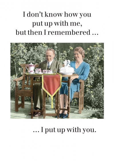 I Put Up With You Valentine Card