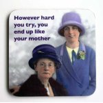 Like Your Mother Coaster