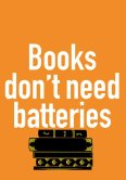 Books Don't Need Batteries - WW1041